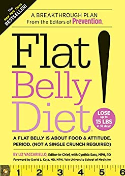 Flat Belly Diet!: A Flat Belly is about Food & Attitude
