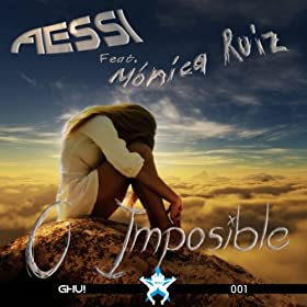 Aessi feat Monica Ruiz-O Imposible