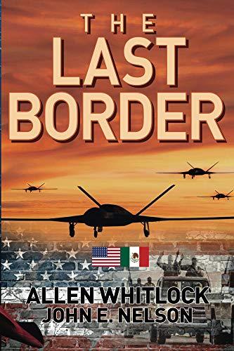 The Last Border by [Whitlock, Allen, Nelson, John]