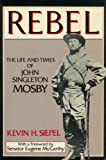 Rebel, Kevin H. Siepel, 0312015070