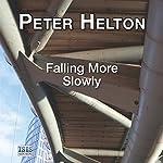 Falling More Slowly | Peter Helton