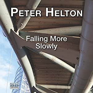 Falling More Slowly Audiobook