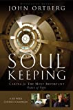 Soul Keeping Curriculum Kit, John Ortberg, 0310876338