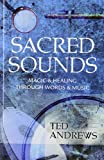 img - for Sacred Sounds: Magic & Healing Through Words & Music book / textbook / text book