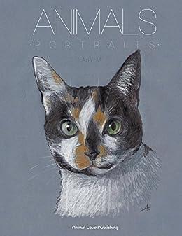 ANIMALS Portraits Astonishing Portfolio Paintings ebook product image