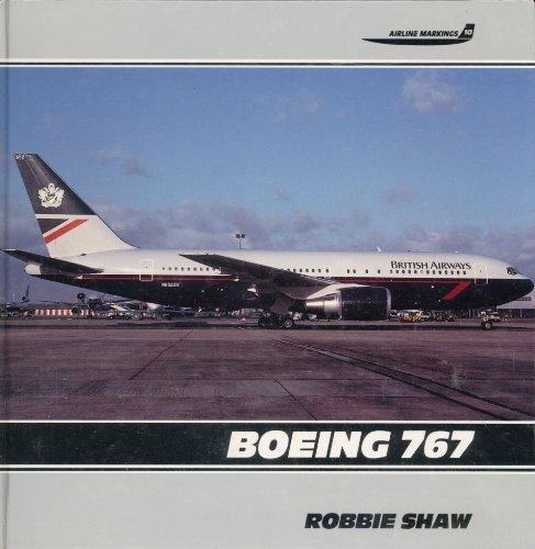 Boeing 767 (Airline Markings, Vol. 10)