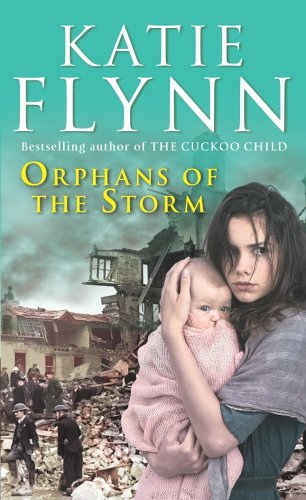 Orphans of the Storm by Katie Flynn (2006-06-15)