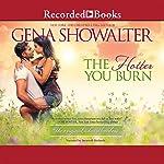 The Hotter You Burn | Gena Showalter