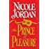 The Prince of Pleasure (Notorious Book 5)