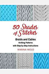 50 Shades of Stitches - Vol 3: Braids & Cables Paperback