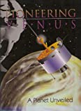 Pioneer Venus : A Planet Unveiled, Fimmel, Richard, 0964553708
