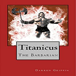 Titanicus the Barbarian