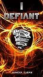 I Defiant (Defiant Novella Series Book 1)