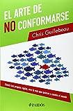 img - for El arte de no conformarse (Spanish Edition) book / textbook / text book