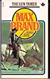 The Gun Tamer, Max Brand, 0671415808