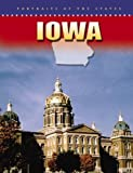 img - for Iowa (Portraits of the States) by Mary Dykstra (2005-12-15) book / textbook / text book