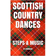 SCOTTISH COUNTRY DANCES: STEPS & MUSIC