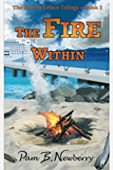 The Fire Within (The Marine Letsco Trilogy) (Volume 1) by Pam B. Newberry (2014-07-18) Paperback