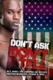 Don't Ask, Don't Tell, M. T. Pope and Tina Brooks McKinney, 1601623380