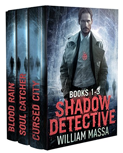 Shadow Detective Supernatural Action Thriller Series: Books 1-3 (Shadow Detective Boxset) by [Massa, William]