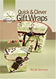 Make It in Minutes: Quick & Clever Gift Wraps