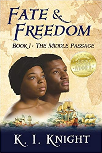 Fate & Freedom: Book I – The Middle Passage