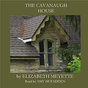 The Cavanaugh House Audiobook