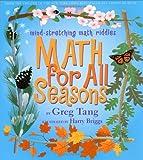 Math for All Seasons, Greg Tang, 0439210429