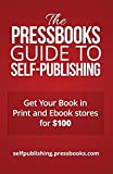 The Pressbooks Guide to Self-Publishing