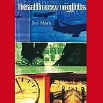 Heathrow Nights | Jan Mark
