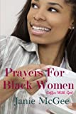 Prayers for Black Women, Janie McGee, 1451544863