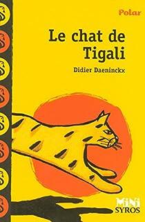 Le chat de Tigali, Daeninckx, Didier