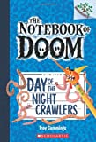 Day of the Night Crawlers: A Branches Book (The Notebook of Doom #2) (2)