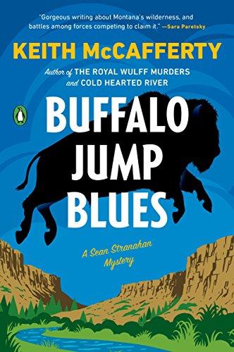 Buffalo Jump Blues: A Novel (A Sean Stranahan Mystery)