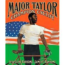Major Taylor, Champion Cyclist