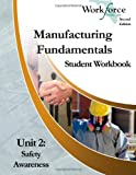 Manufacturing Fundamentals Student Workbook, Workforce Florida Inc. Staff, 1490365095
