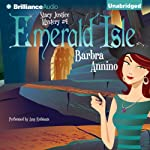 Emerald Isle: A Stacy Justice Mystery, Book 4 | Barbra Annino