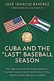 """Cuba and the """"Last"""" Baseball Season"""