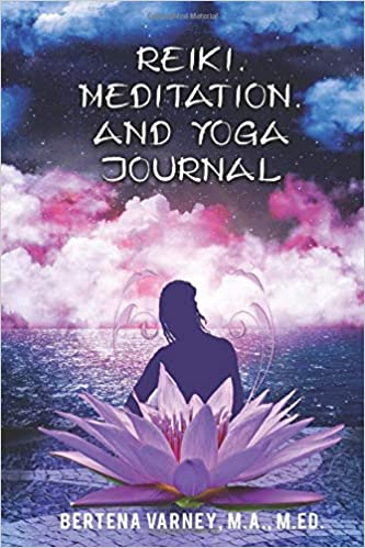Reiki, Meditation, and Yoga Journal: A Monthly Journal ...