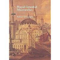 HAYALİ İSTANBUL MANZARALARI