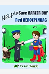 Help to Save Career Day- Help Red Beroependag: Interactive Picture Book with Activities/Games for ages 3-8. (Bedtime, Beginner Readers). Find the ... Pilot. (Help to Save (bilingual)) (Volume 3) Paperback