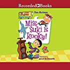 Miss Suki Is Kooky!: My Weird School, Book 17 Audiobook by Dan Gutman Narrated by Jared Goldsmith