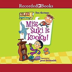 Miss Suki Is Kooky! Audiobook