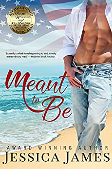 Meant To Be: A Novel of Honor and Duty (For Love of Country Book 1) by [James, Jessica]