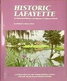 Historic Lafayette, Michael S. Martin, 1893619761