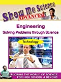Technology - Engineering: Solving Today's Problems