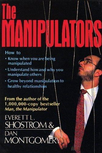The Manipulators by Everett L. Shostrom (1990-08-03)