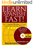 Spanish: Learn Spanish FAST!: The Complete Beginner's Crash Course for Learning the Spanish Language (Audio Included)