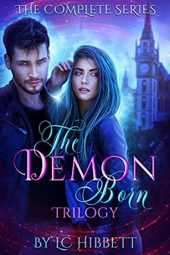 The Demon-Born Trilogy: by L.C. Hibbett