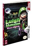Luigi's Mansion: Dark Moon: Prima Official Game Guide (Prima Official Game Guides)